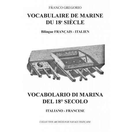 Vocabulaire des termes de marine DU 18 e ITALIEN-FRANCAIS