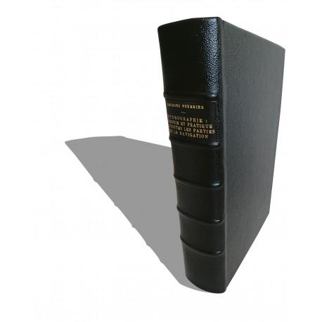 Hydrographie contenant la Théorie et la Pratique de toutes les parties de la navigation