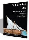 S. Caterina - Pointu Méditerranéen - 1759
