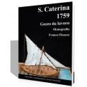 Santa Caterina 1759 Gozzo de servicio