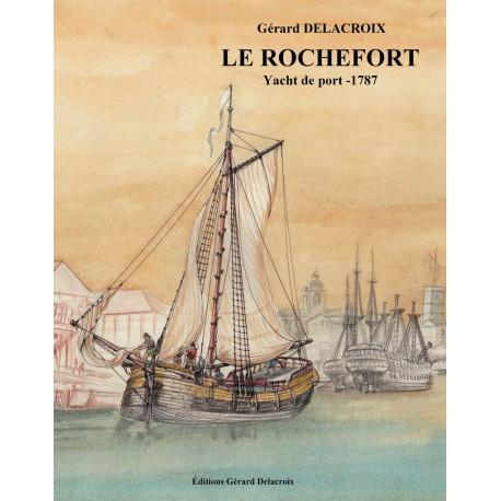 LE ROCHEFORT- Yachts de port: 1787