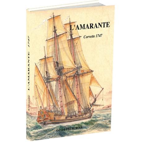 L'AMARANTE - Corvette de 12: 1744