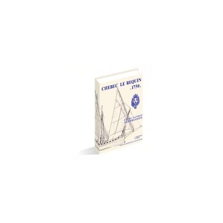 MONOGRAPHIE DU REQUIN - Chebec - 1750