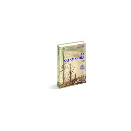 MONOGRAPHIE LA SALAMANDRE - Galiote à bombes-1758