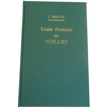 TRAITE PRATIQUE DE VOILURE - Merlin - 1865