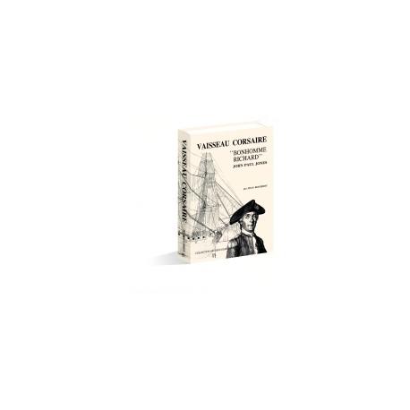 MONOGRAPHIE DU BONHOMME RICHARD - 1779