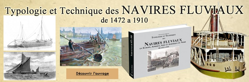 Typology and river ships technology from 1472 to 1910